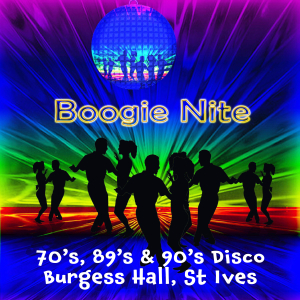 Boogie Nights at Burgess Hall 70's, 80's & 90's Disco in Sept  2018