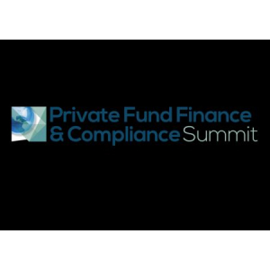 Private Fund Finance & Compliance Summit