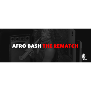 Afrobash 2017 The Rematch