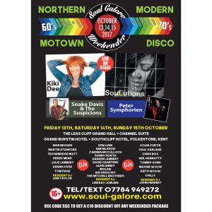 Soul Galore Weekend, Northern, Modern, Disco Soul Kiki Dee, SouLutions, DJs