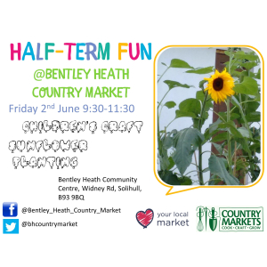 Half-Term Fun! at Bentley Heath Country Market