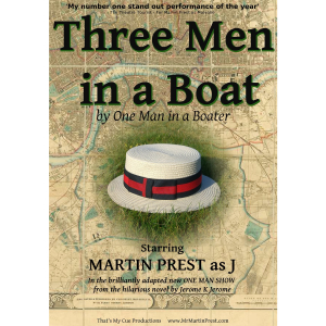 Three Men in a Boat (By One Man in a Boater)