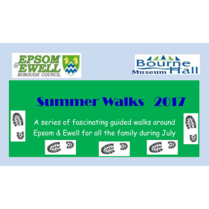 Summer Walks with Bourne Hall Museum in #Epsom and #Ewell @EpsomewellBC