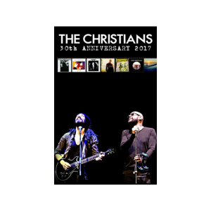 The Christians 30th Anniversary