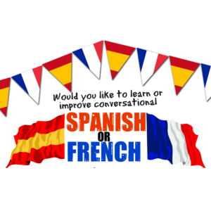 Conversational Spanish or French Classes