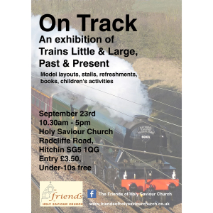 On Track , An exhibition of Trains Little & Large, Past & Present.