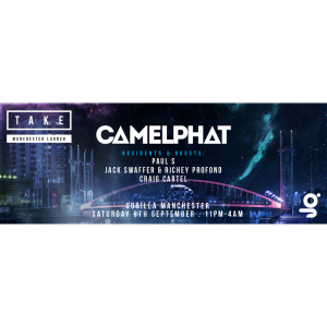 TAKE Manchester with Camelphat at Gorilla