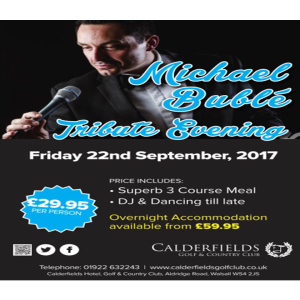 Michael Buble Tribute @ Calderfields Hotel, Golf and Country Club