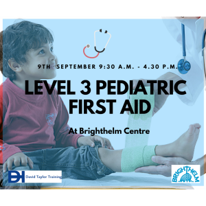 Brighthelm Centre - Level 3 Paediatric First Aid