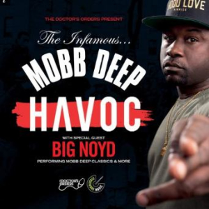 Havoc (Mobb Deep) and Big Noyd - Performing Mobb Deep Classics and More