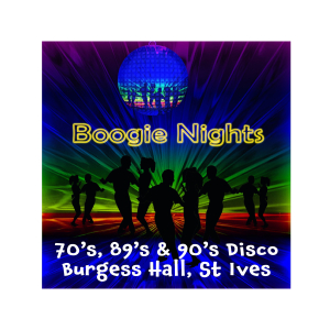 Boogie Nights at Burgess Hall 70's, 80's & 90's Disco Nov 2017
