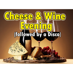 Cheese & Wine Evening with Disco after - St Neots Football Club