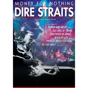 Money for Nothing – Europe's #1 Dire Straits Show