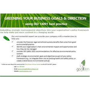 GREENING YOUR BUSINESS GOALS & DIRECTION  - using ISO 14001 best practice