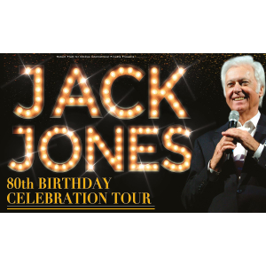 Jack Jones 80th Celebration Tour