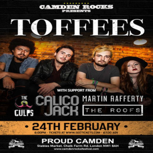 Camden Rocks presents Toffees and more at Proud Camden