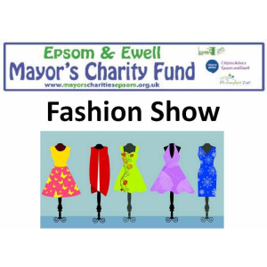 Fund Raising Fashion Show with #Epsom Mayor @EEMayorsCharity