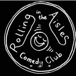 Rolling in the Aisles Comedy Club 2018