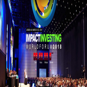 IMPACT INVESTING WORLD FORUM 2018