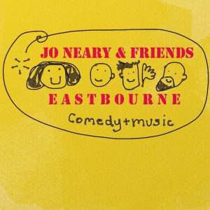 Jo Neary & Friends - Eastbourne with John Hegley