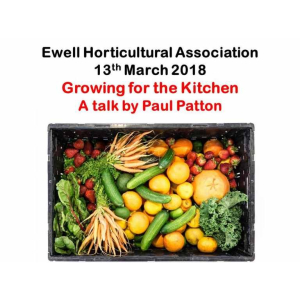 'Growing for the Kitchen' talk with #Ewell Horticultural Association  #Loveyourgarden