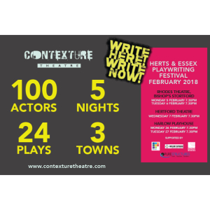 'Write Here! Write Now!' Herts & Essex Playwriting Festival 2018