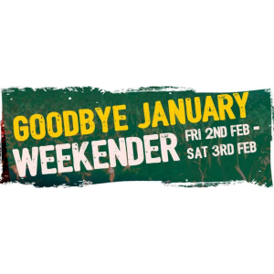 Goodbye January Weekender!