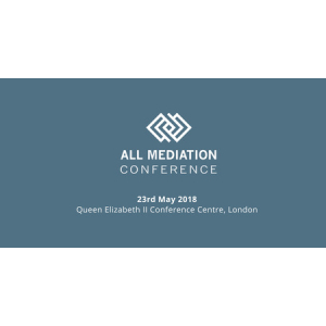 All Mediation Conference May 2018, QEII Centre London