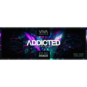 ADDICTED Fridays - Manchesters cheapest Friday night party