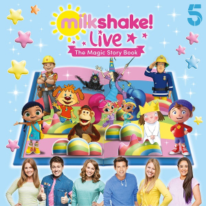 Milkshake Live! The Magic Story Book