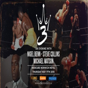 3 Kings-An Evening with Nigel Benn, Steve Collins and Michael Watson