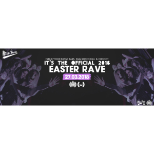 Milkshake, Ministry of Sound Official Easter Rave 2018