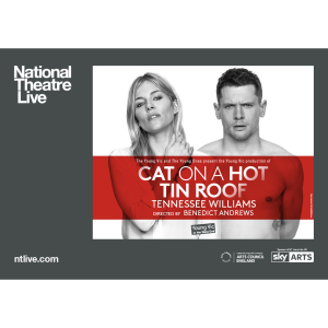 NT Live: Cat on a Hot Tin Roof