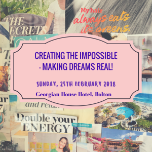 Creating the Impossible - Making Dreams Real