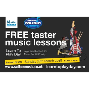 Sutton Music Centre - Learn to Play Day 2018