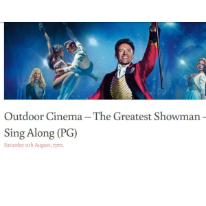 Outdoor Cinema – The Greatest Showman – Sing Along