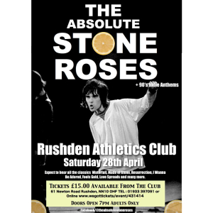 The Absolute Stone Roses head to Rushden Athletics Club