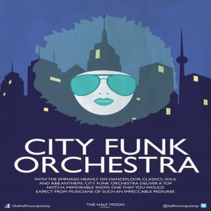 City Funk Orchestra - Live at The Half Moon Putney
