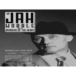 Jah Wobble and the Invaders of the Heart - Live at The Half Moon Putney