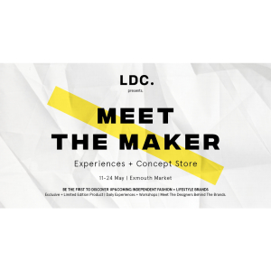 Meet the Maker: Experiences + Concept store - presented by LDC