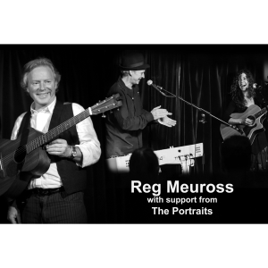 Reg Meuross with support from The Portraits