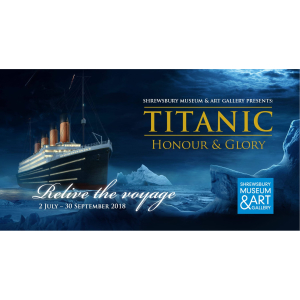Titanic exhibition in Shrewsbury