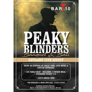Peaky Blinders Ball @ Bar 10 Walsall