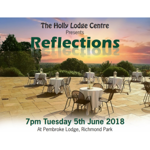 REFLECTIONS …in support of The Holly Lodge Centre