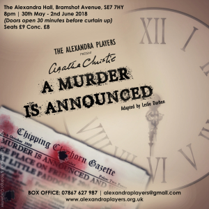 "The Alexandra Players present - Agatha Christie's ""A Murder Is Announced"""
