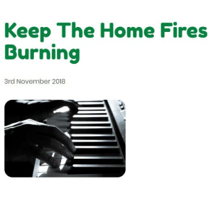 Keep The Home Fires Burning.