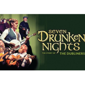Seven Drunken Nights –  The Story of The Dubliners.