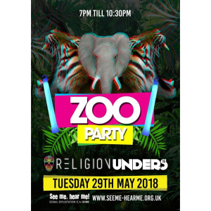 Under 16s Zoo Party @ Religion Walsall