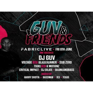 Fabriclive: Guv and Friends w/ Voltage, Bladerunner, Sub Zero