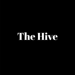 The Hive LAUNCH!